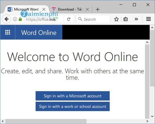 Tải word online, tạo và chỉnh sửa tài liệu word trực tuyến
